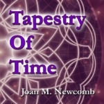 "Tapestry of Time - ""sexiest transcendence ever!"""